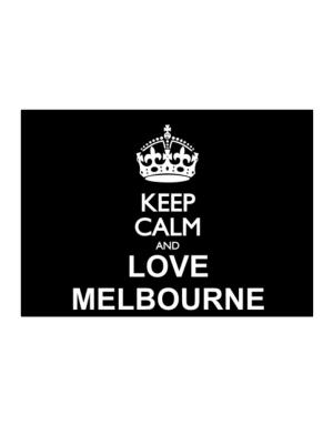 Keep calm and love Melbourne Sticker