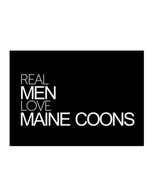 Real men love Maine Coons Sticker