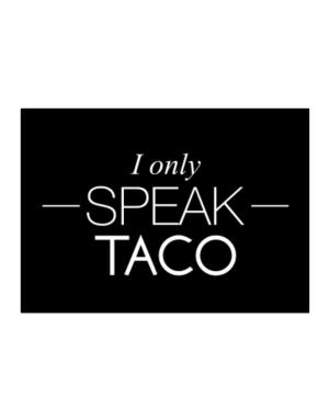 I only speak Taco Sticker
