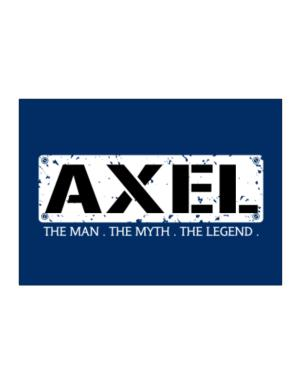 Axel : The Man - The Myth - The Legend Sticker