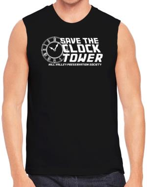 Save the clock tower Sleeveless