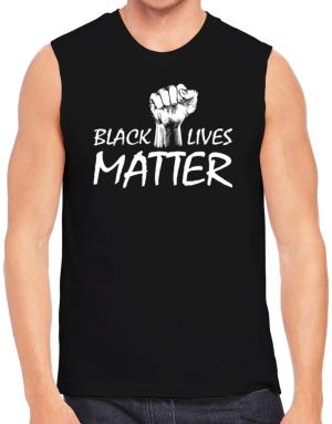 Black lives matter Sleeveless
