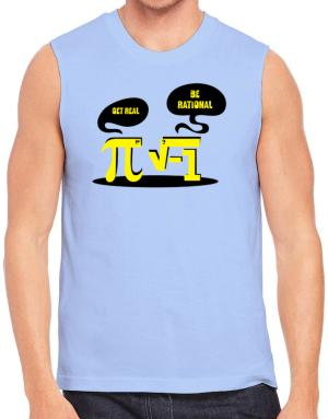 Get real Be rational Sleeveless