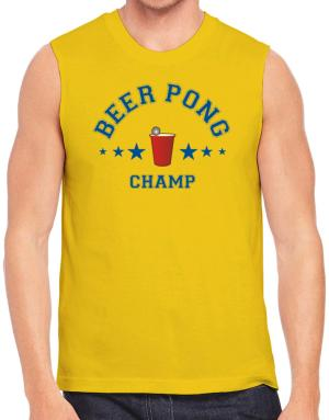 Beer Pong Champ Sleeveless