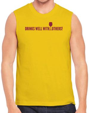 Drinks Well With Others Sleeveless