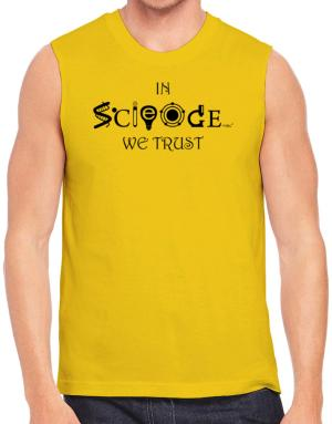 In Science We Trust Sleeveless