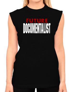 Future Documentalist T-Shirt - Sleeveless-Womens