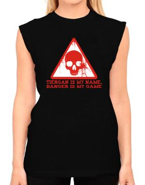 Tiergan Is My Name, Danger Is My Game T-Shirt - Sleeveless-Womens