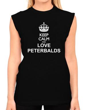 Keep calm and love Peterbalds T-Shirt - Sleeveless-Womens