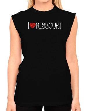 I love Missouri cool style T-Shirt - Sleeveless-Womens