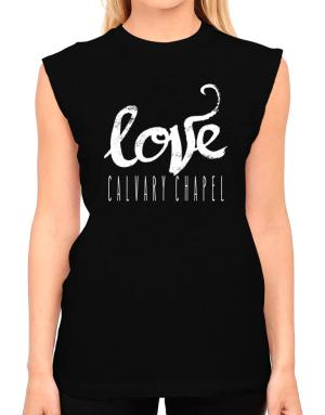 Love Calvary Chapel 2 T-Shirt - Sleeveless-Womens