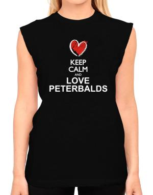 Keep calm and love Peterbalds chalk style T-Shirt - Sleeveless-Womens