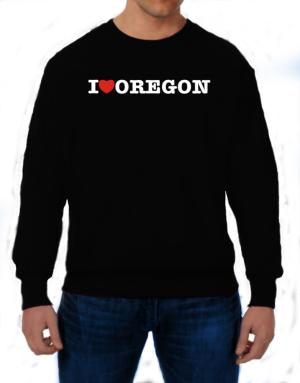 I Love Oregon Sweatshirt