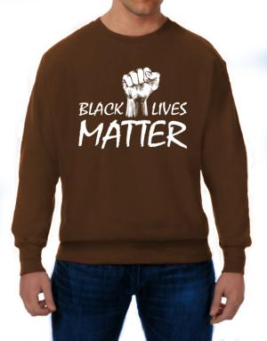 Black lives matter Sweatshirt