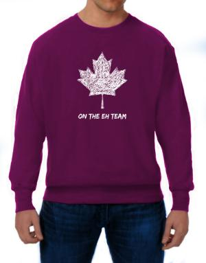Canada on The Eh Team Sweatshirt