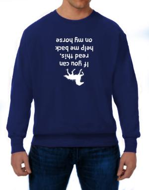 Polera de IF YOU CAN READ THIS, PUT ME BACK ON MY HORSE!