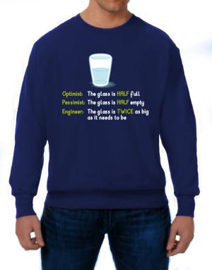 Sudaderas de Optimist pessimist engineer glass problem