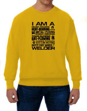 I am a welder Sweatshirt