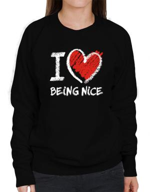 I love Being Nice chalk style Sweatshirt-Womens