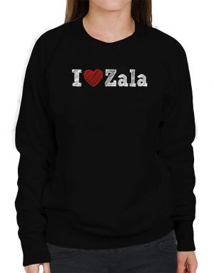 I love Zala Sweatshirt-Womens