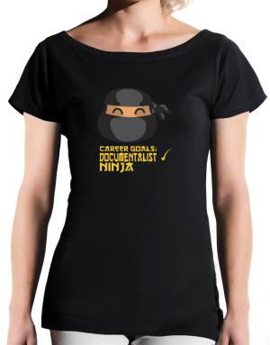 Carrer Goals: Documentalist - Ninja T-Shirt - Boat-Neck-Womens