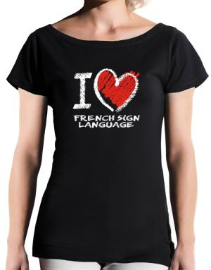 I love French Sign Language chalk style T-Shirt - Boat-Neck-Womens