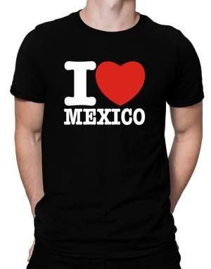 I Love Mexico Men T-Shirt