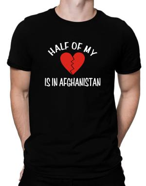 Half Of My Heart Is In Afghanistan Men T-Shirt