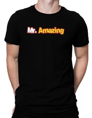 Mr. Amazing Men T-Shirt