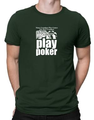 Many grandpas play games the best play poker Men T-Shirt