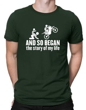 And so began the story of my life motocross Men T-Shirt