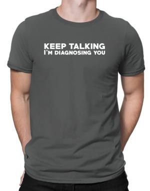 Keep talking I