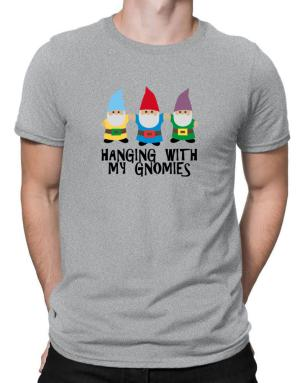 Hanging with my Gnomies Men T-Shirt
