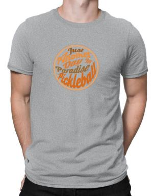 Just another day in paradise pickleball Men T-Shirt