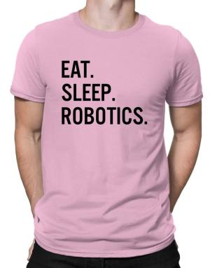 Camisetas de Eat sleep robotics