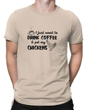 Polo de I just want to drink coffee and pet my chickens