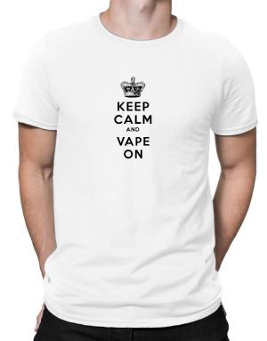 Keep Calm and Vape On Men T-Shirt