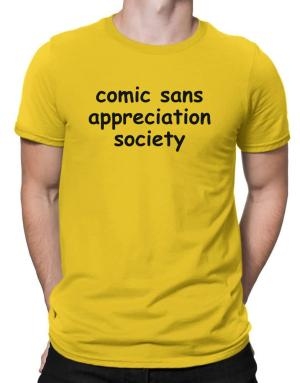 Comic Sans Society Men T-Shirt