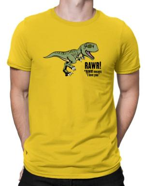 Rawr means I Love You in dinosaur Men T-Shirt