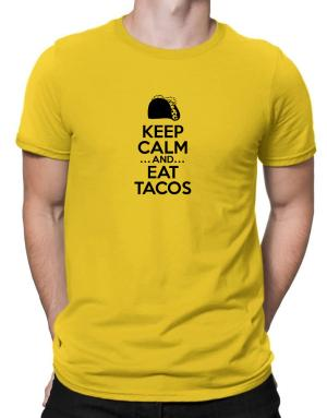 Keep Calm and Eat Tacos Men T-Shirt