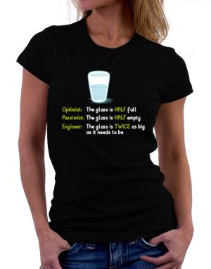 Playeras de Optimist pessimist engineer glass problem
