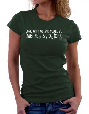 Playeras de Come with me and you