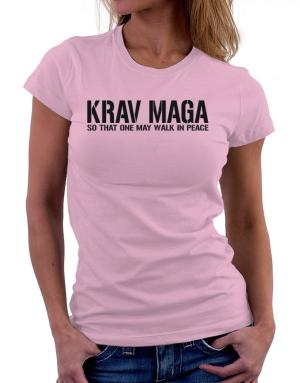 Krav Maga Walk in peace Women T-Shirt