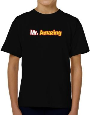 Mr. Amazing T-Shirt Boys Youth