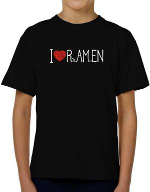I love Ramen cool style T-Shirt Boys Youth