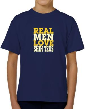 Real Men Love Shih Tzus T-Shirt Boys Youth