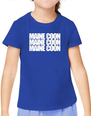 Maine Coon three words T-Shirt Girls Youth