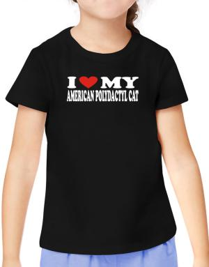 I Love My American Polydactyl T-Shirt Girls Youth