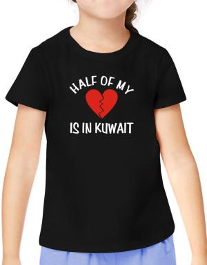 Half Of My Heart Is In Kuwait T-Shirt Girls Youth