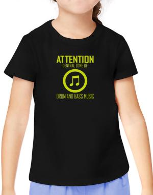 Attention: Central Zone Of Drum And Bass Music T-Shirt Girls Youth